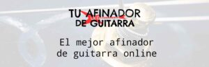 mejor afinador de guitarra online