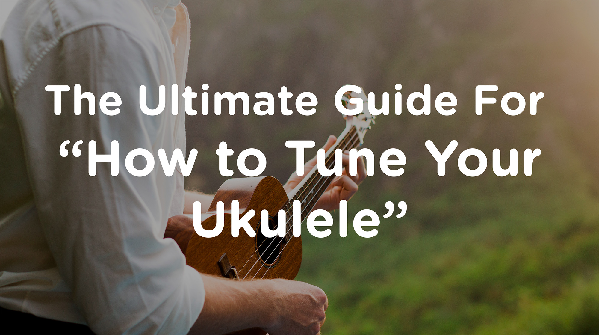 ukulele tuning how to tune your ukulele